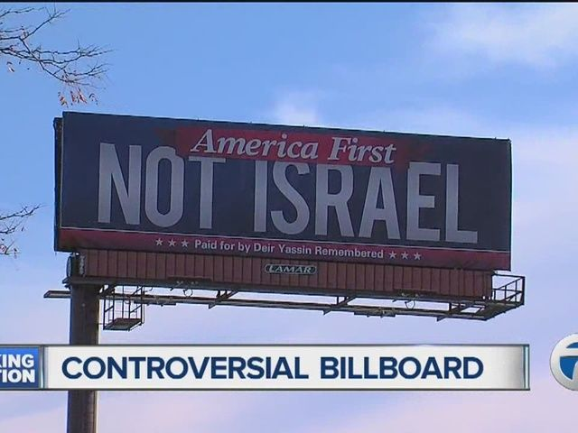 """#AMERICA #FIRST NOT #ISRAEL :   new billboard in Detroit is causing a lot of controversy. It reads """"America first over Israel."""""""