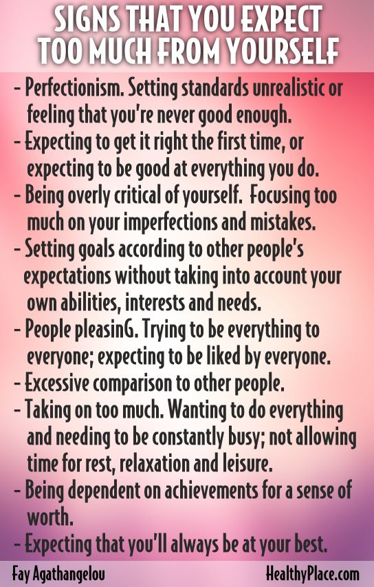 """""""Expecting too much from yourself can interfere with your self-esteem. Learn how to stop expecting too much from yourself and build self-esteem."""" www.HealthyPlace.com"""