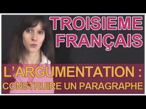 Expression écrite : l'argumentation - Construire un paragraphe - Français 3e - Les Bons Profs - YouTube