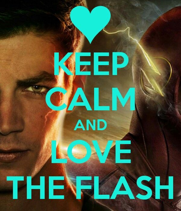 Keep Calm And Love The Flash