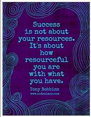 Succes.. is beun resourceful