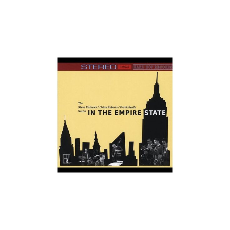 Steve Fishwick/Osian Roberts/The Frank Basile Sextet - In the Empire State