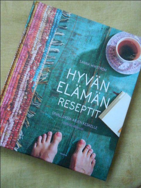 Nautin suunnattomasti tämän kirjan antimista! Suosittelen!  Lisää blogissa hakusanalla Hyvän elämän reseptit  http://somanyinspiration.blogspot.fi/  #books, #kirja, #Hyvänelämänreseptit, #lifestyle