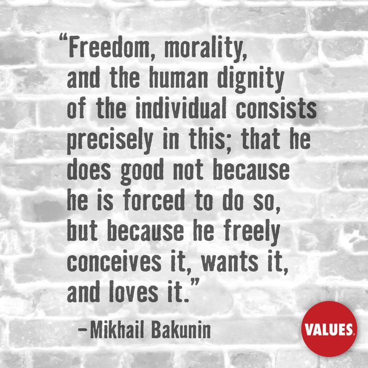 No doubt about that An inspirational quote by Mikhail Bakunin from Values.com