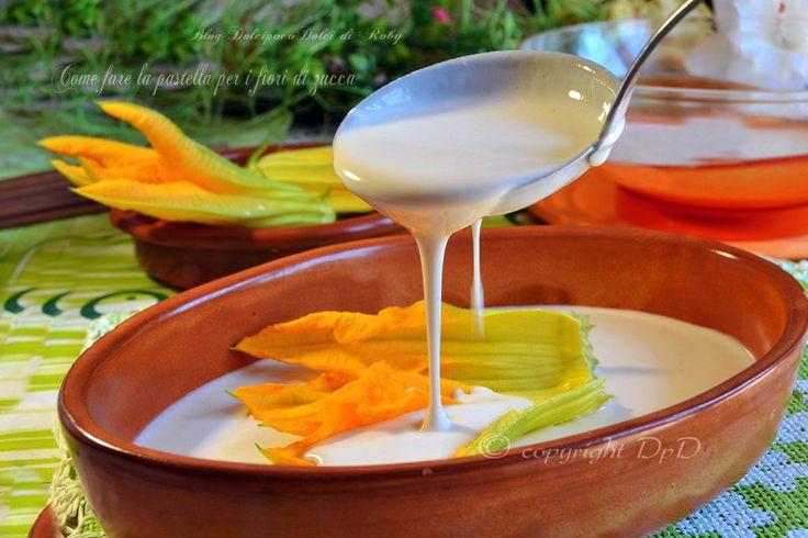 Come fare la pastella per fiori di zucca perfetta per avvolgerli senza appesantirli!!! Utilissima da tenere in frigo già pronta...si conserva per molti giorni!!!! Sarà molto più facile e veloce preparare dei fiori di zucchina fritti  http://blog.giallozafferano.it/dolcipocodolci/come-fare-la-pastella-per-i-fiori-di-zucca/