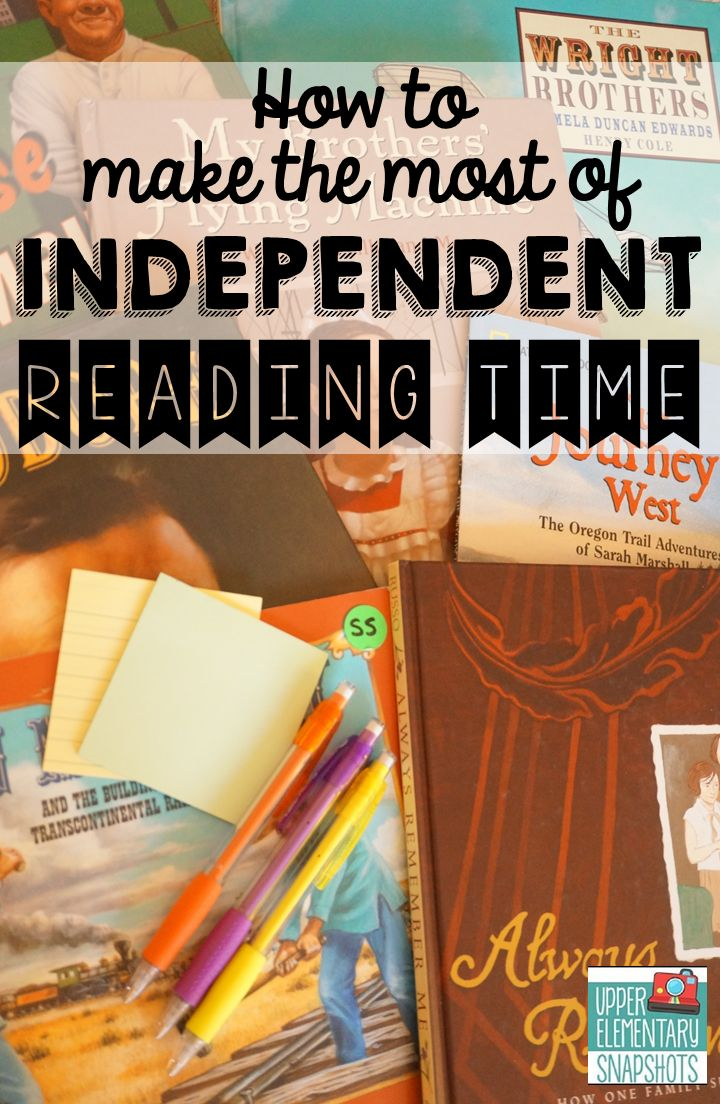 Making the Most of Independent Reading Time