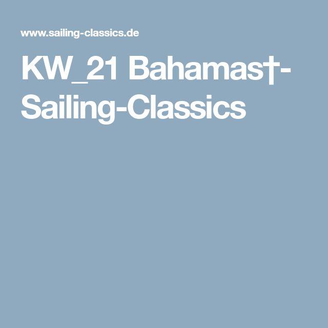KW_21 Bahamas†- Sailing-Classics