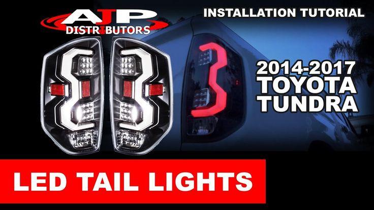 14-17 TOYOTA TUNDRA LED TAIL LIGHTS INSTALL - AJP DISTRIBUTORS - YouTube