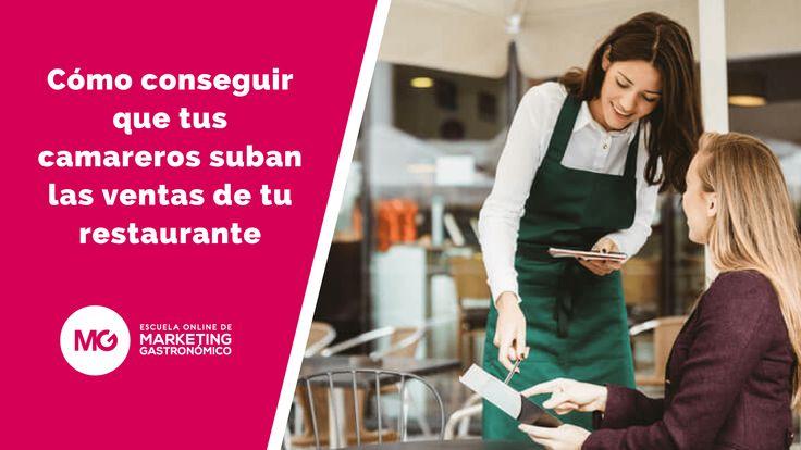 Un buen equipo es vital para que te ayude a alcanzar el éxito que buscas. ¿Pero cómo conseguir que suban las ventas de tu restaurante?