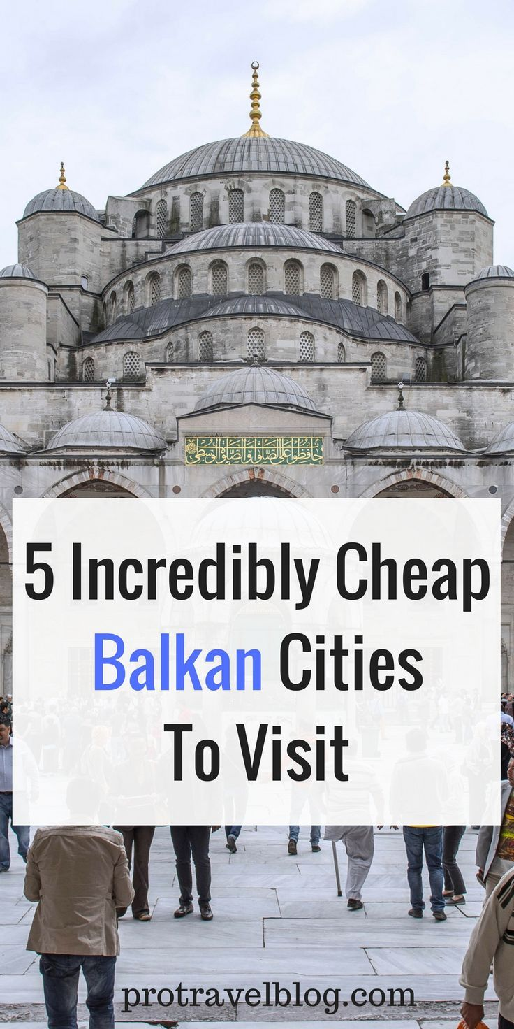 Balkan cities are excellent choices for low cost sight seeing and cultural activities. Check out these 5 amazingly low cost Balkan cities to travel to on a budget