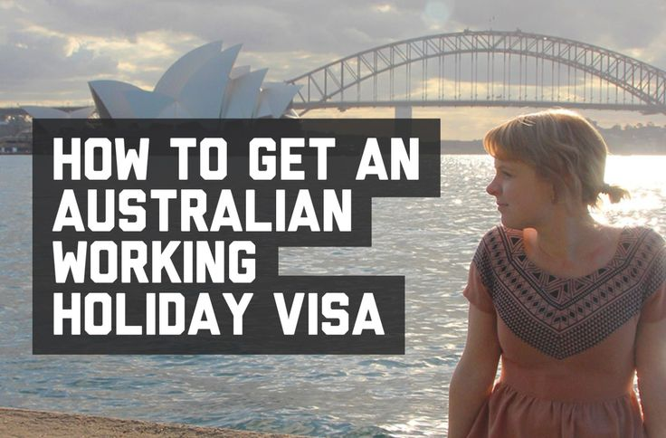 How to get an Australian working holiday visa