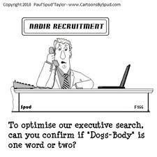 There is probably a 'dogsbody' group on Linkedin.