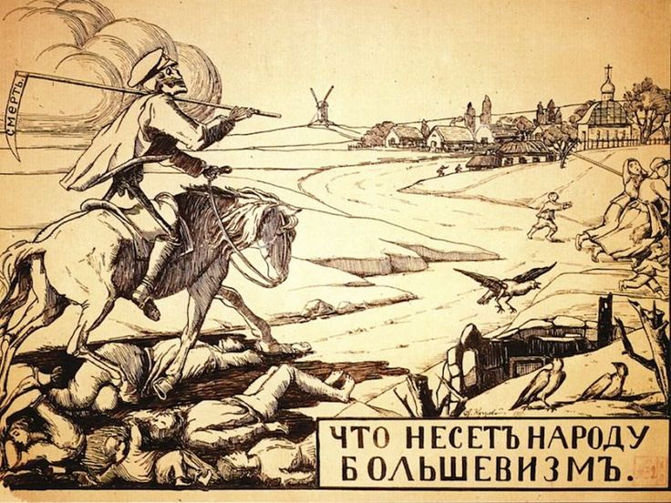RUSSIA WW I >What bolshevism brings to the people, a Russian anti-Communist poster from 1918 Anti-Communist propaganda is more awesome than any horror movie poster>FEB16