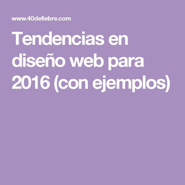 Tendencias en diseño web para 2016 (con ejemplos)