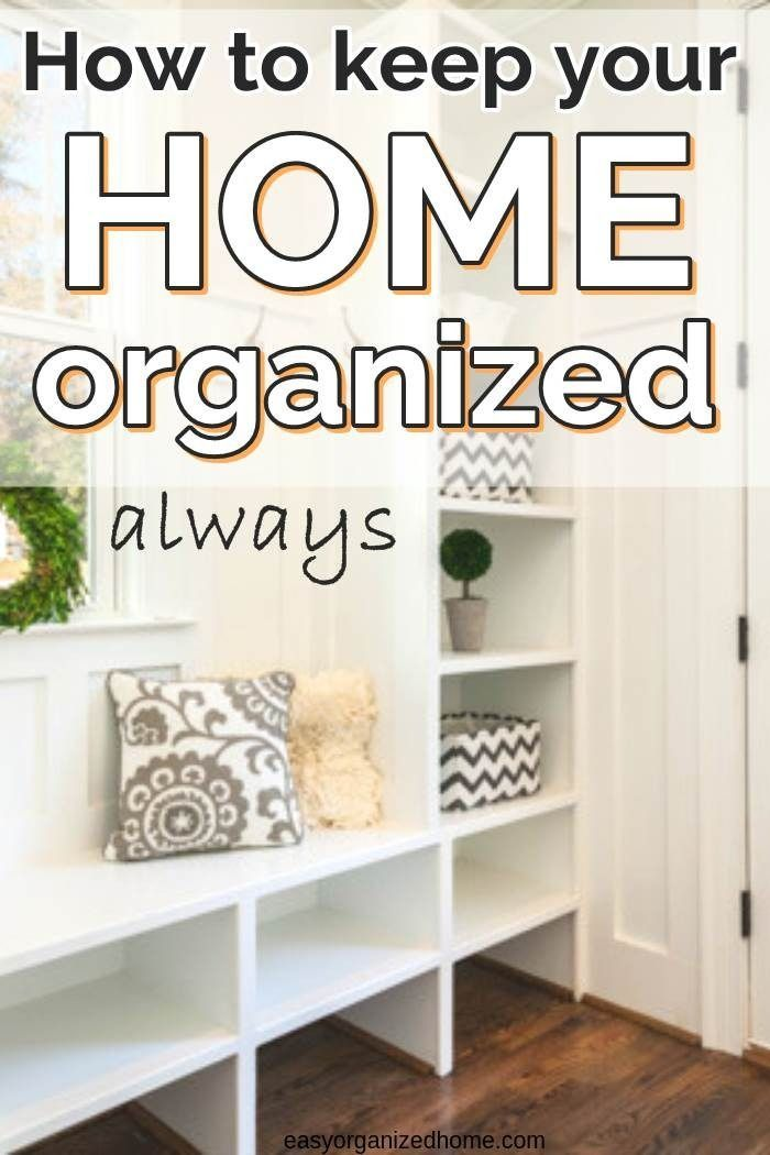 best ways to get organized and clutter free