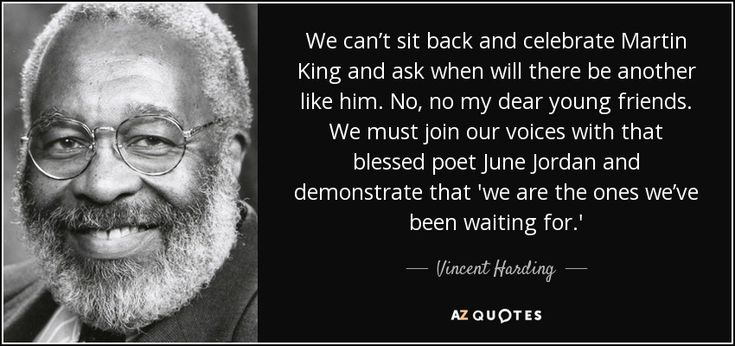 "Discover Vincent Harding famous and rare quotes. ""We can't sit back and celebrate Martin King..."""