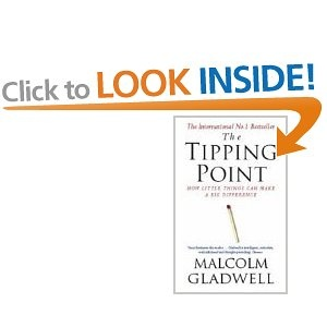 The Tipping Point by Malcom Gladwell