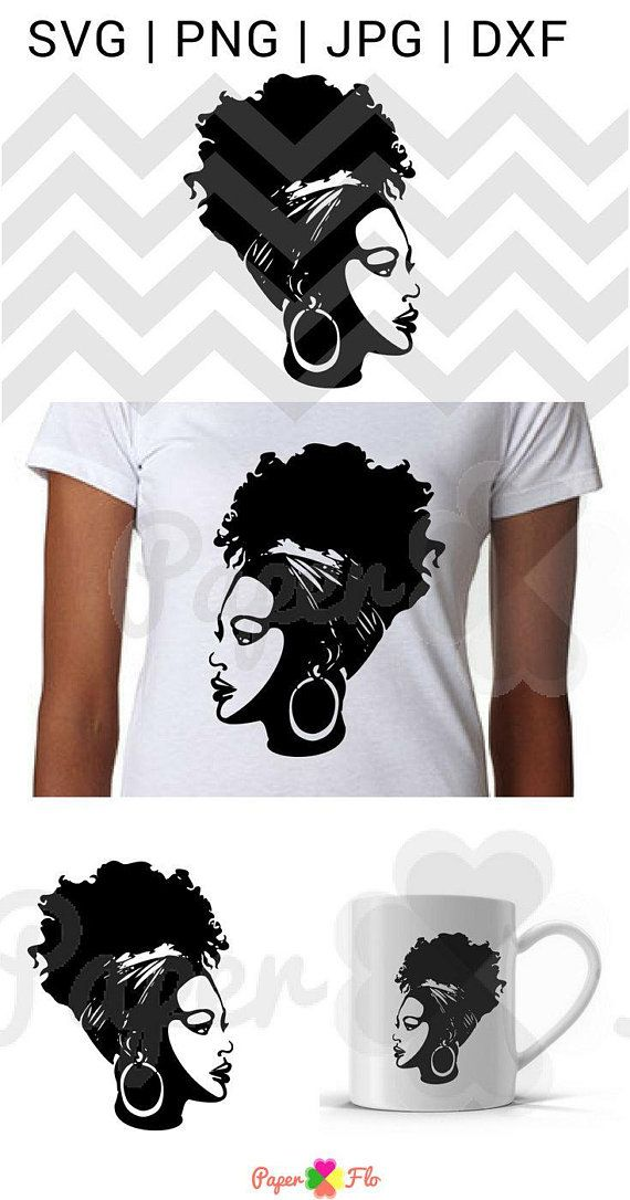 9ca3264502b5 Create a t-shirt or custom mug with this queen woman svg cut file. Great  for a birthday tshirt too. You can find more african clipart at  paperflodesigns.com ...