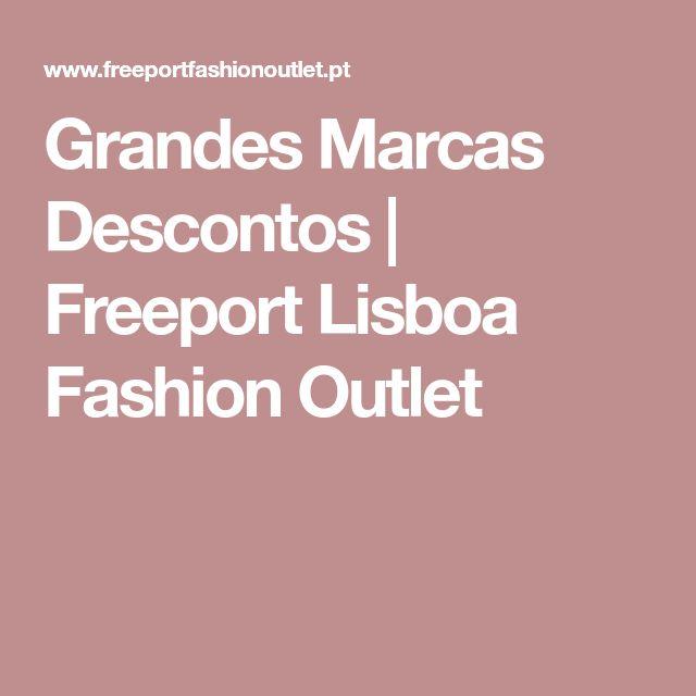 Grandes Marcas Descontos   Freeport Lisboa Fashion Outlet