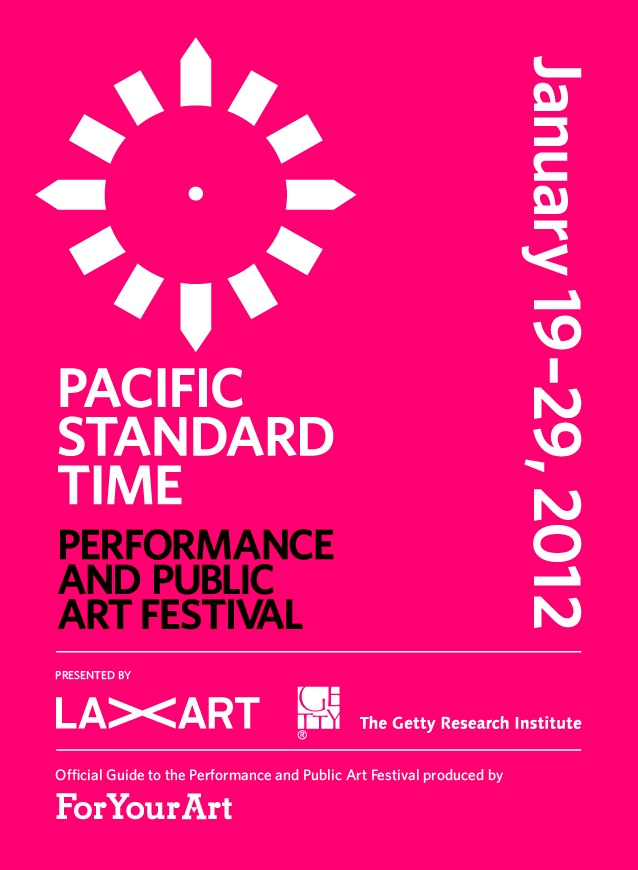 PST: Time Performing, Pacific Standards, Art Festivals, Performing Art, Festivals Guide, La Public, Time Close, Standards Time, Public Art