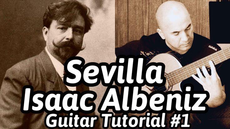 "Guitar Lesson ""Sevilla"" Isaac Albeniz Classical Guitar Tutorial#1 Note-B..."