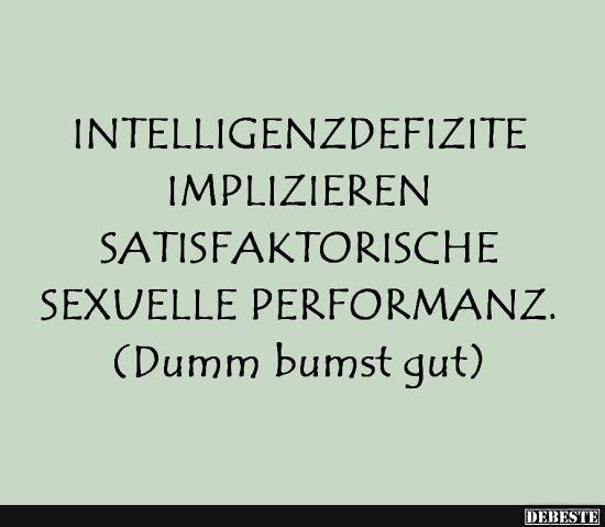 Intelligenzdefizite Implizieren Satisfaktorische.. | Lustige Bilder,  Sprüche, Witze, Echt Lustig