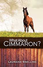 What About Cimmaron? by Lauraine Snelling