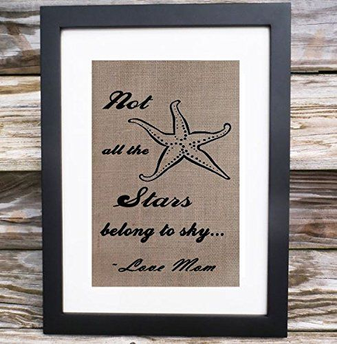 Not all the stars belong to sky...love Mom...Monogram Custom Gift for Mom Mothers Days Handmade Gunny Fabric Decor Housewarming Gift Burlap Wall Decor
