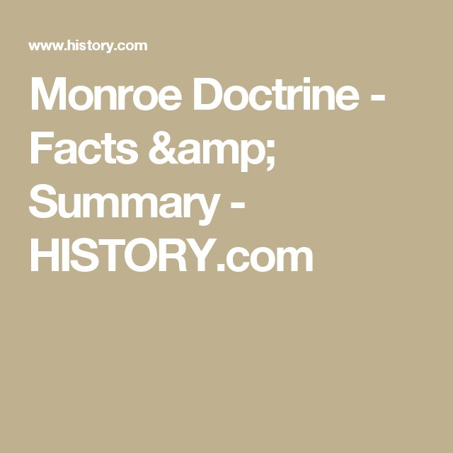 Monroe Doctrine - Facts & Summary - HISTORY.com