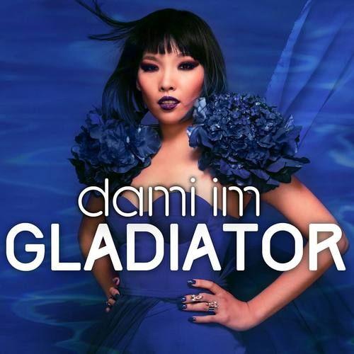 Dami Im - Gladiator