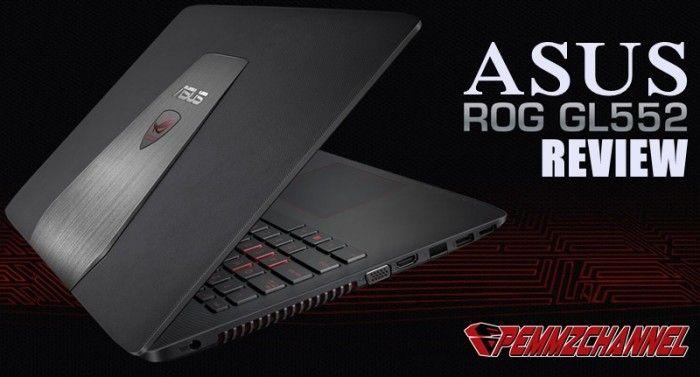 Review: ASUS ROG GL552JX - Notebook ROG Paling Murah, titik!