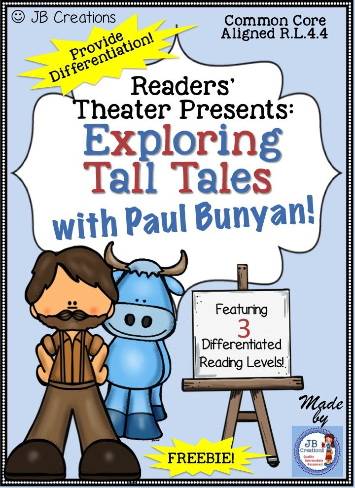 Focus on differentiation while meeting several Common Core Reading standards!  This FREE reader's theater set features the popular tall tale of Paul Bunyan written on 3 separate reading levels for a total of 3 scripts!  Each script contains 6-7 parts, making it a perfect activity for centers or leveled guided reading groups! https://www.teacherspayteachers.com/Product/Readers-Theater-Tall-Tale-of-Paul-Bunyan-differentiated-scripts-2046888