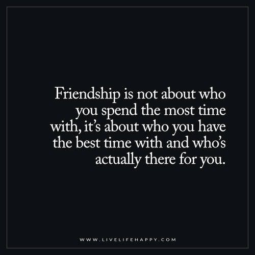 Friendship Is Not About Who You Spend the Most Time