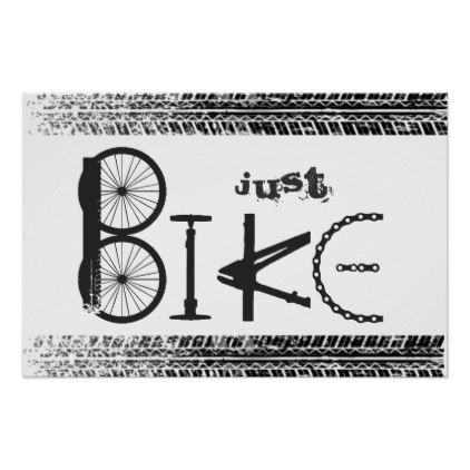 "#""Just Bike"" Graffiti from Bike Parts & Tire Tracks Poster - #cycling #gifts"