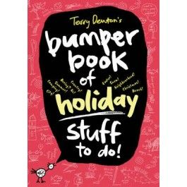 terry dentons bumper book of holiday stuff to do 1699