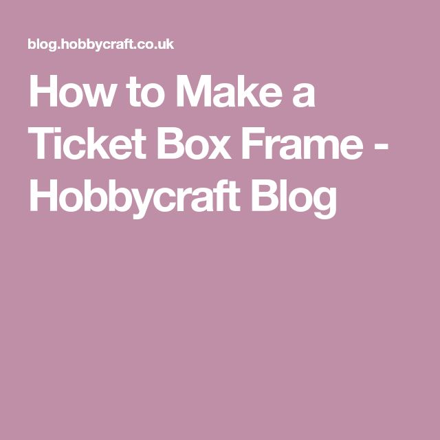 Best 25+ Ticket boxes ideas on Pinterest Movie ticket stubs - how to make a concert ticket