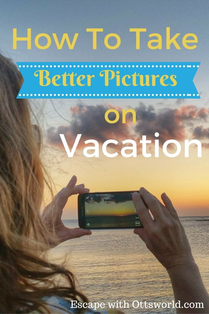 How to Take Better Vacation Pictures It doesn't matter what camera you use, if you follow these simple composition rules for your next vacation you'll…