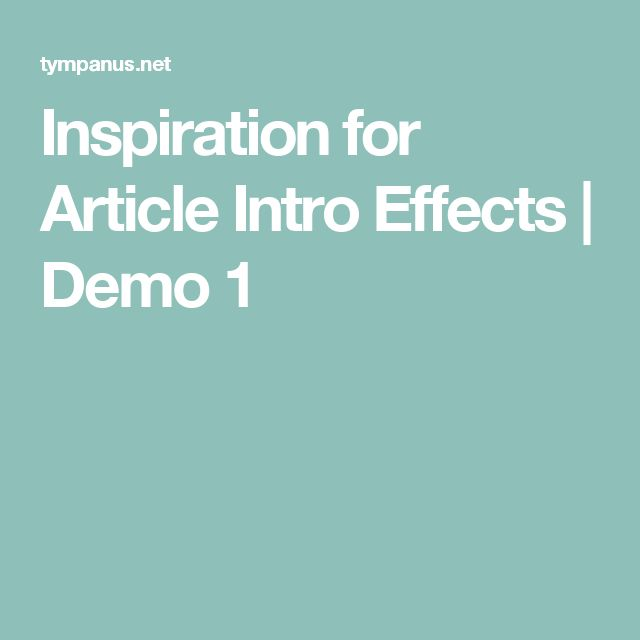 Inspiration for Article Intro Effects | Demo 1