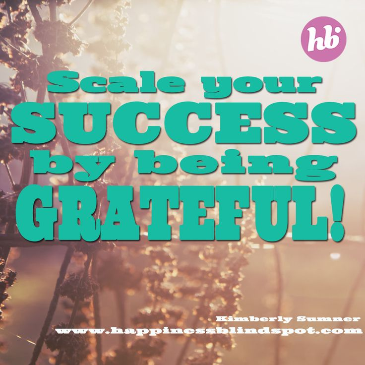 Yes! Be Grateful! :) ~ Kimberly xo #smallbizmoneylove #thankful