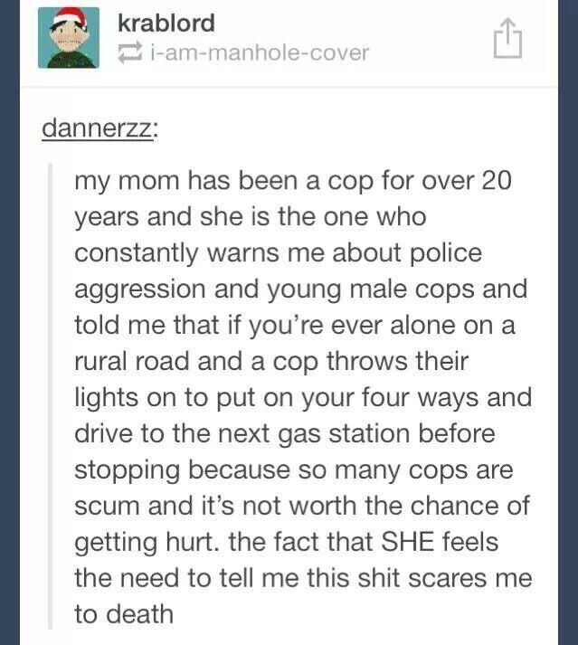 Not all cops, but this is helpful