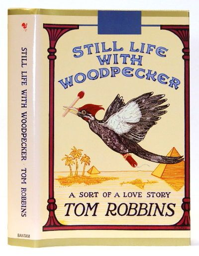 Still Life with Woodpecker by Tom Robbins http://bibliolimited.tumblr.com/post/70013883450/still-life-with-woodpecker-by-tom-robbins-bantam