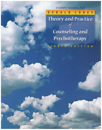 Bestseller Books Online Student Manual for Theory and Practice of Counseling and Psychotherapy (Workbook) Gerald Corey $43.06