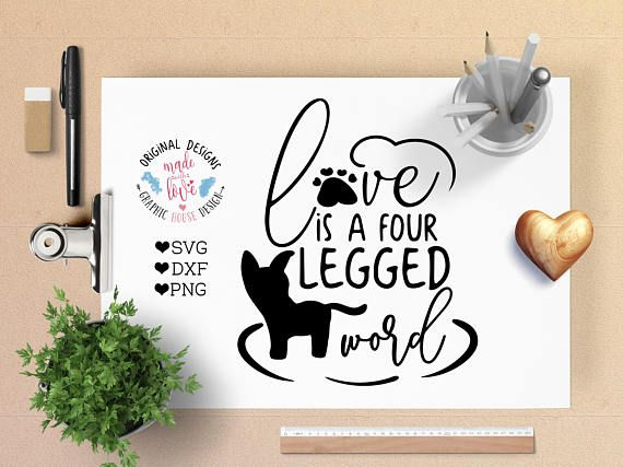 Love is a Four Legged Word Pet Cut File available in SVG, DXF and PNG.