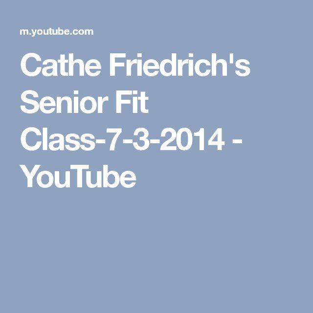 Cathe Friedrich's Senior Fit Class-7-3-2014 - YouTube