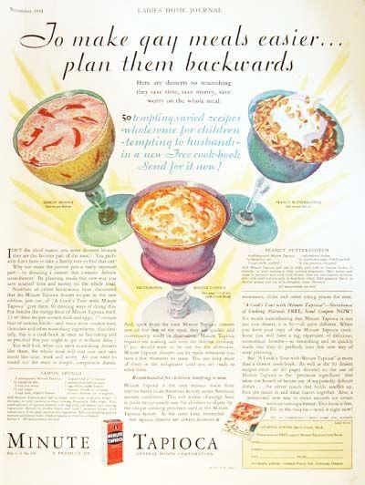 1931 Minute Tapioca Desserts original vintage advertisement. To make gay meals easier plan them backwards. Includes recipes for Lemon Sponge and Peanut Butterscotch.
