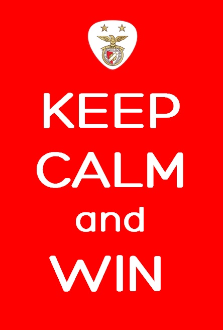 Keep Calm and Win Benfica