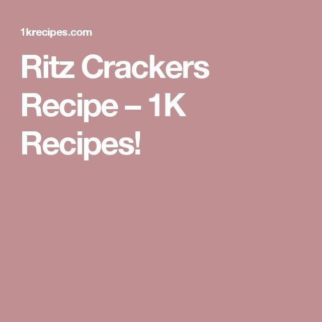 Ritz Crackers Recipe – 1K Recipes! – #1K #…