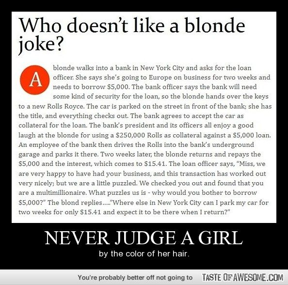 Never judge a girl by the color of her hair.. on http://seriouslyforreal.com/funny/never-judge-a-girl-by-the-color-of-her-hair/