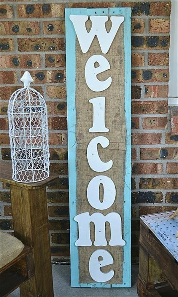 Pallet Welcome Sign - Woodworking Furniture Projects Made with Pallets | 99 Pallets