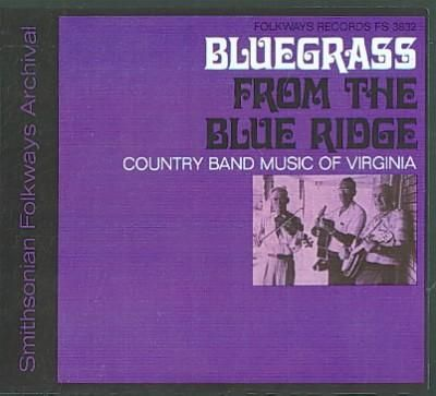 Various - grass From the Ridge: A Half Century of Change: Country Band Music of Virginia